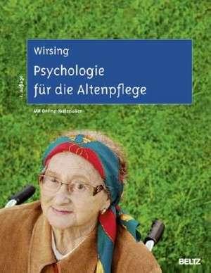 Psychologie fuer die Altenpflege