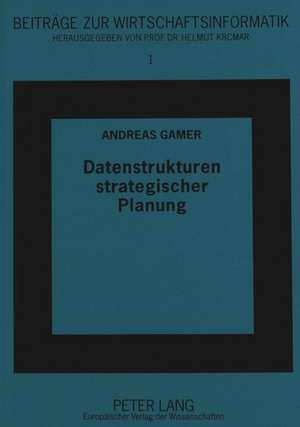 Datenstrukturen Strategischer Planung