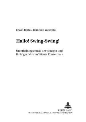 Hallo! Swing-Swing! de Erwin Barta
