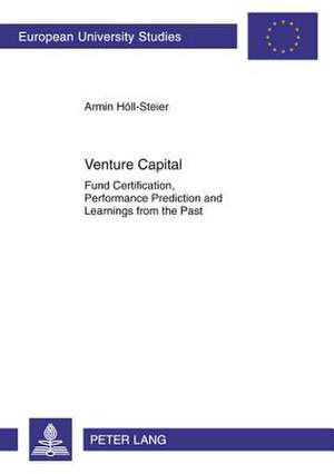 Venture Capital de Armin Hoell-Steier