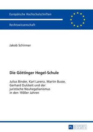 Die Göttinger Hegel-Schule de Jakob Schirmer