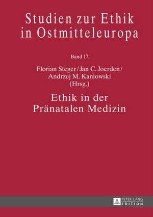 Ethik in Der Praenatalen Medizin