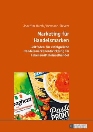 Marketing für Handelsmarken de Joachim Hurth
