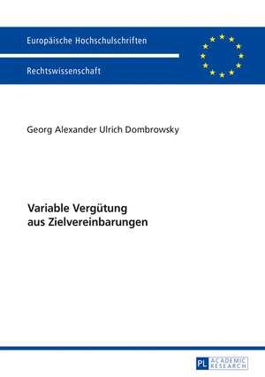 Variable Vergütung aus Zielvereinbarungen de Georg Alexander Ulrich Dombrowsky
