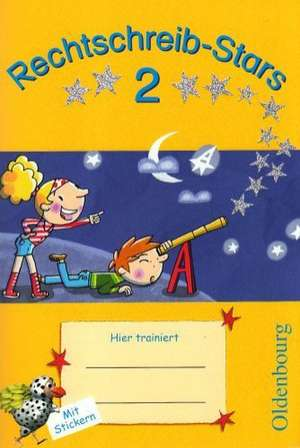 Rechtschreib-Stars 2. Schuljahr. UEbungsheft