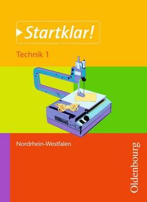 Startklar! Technik 1 Schuelerbuch NRW