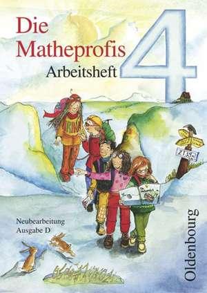 Die Matheprofis D 4. Arbeitsheft