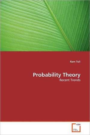 Probability Theory de Ram Tuli
