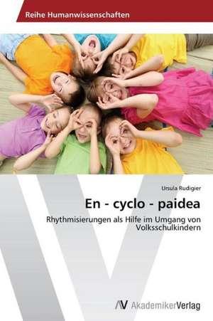 En - cyclo - paidea de Rudigier Ursula