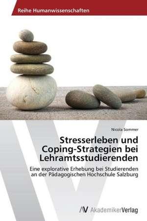 Stresserleben und  Coping-Strategien bei  Lehramtsstudierenden de  Sommer Nicola