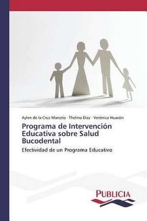 Programa de Intervencion Educativa Sobre Salud Bucodental