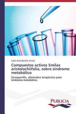 Compuestos Activos Smilax Aristolochiifolia, Sobre Sindrome Metabolico