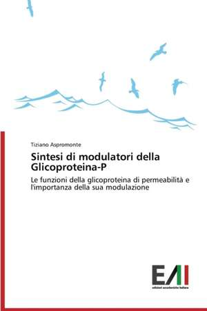 Sintesi Di Modulatori Della Glicoproteina-P