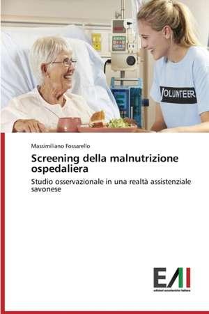 Screening Della Malnutrizione Ospedaliera