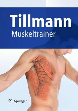 Muskeltrainer de Bernhard Tillmann