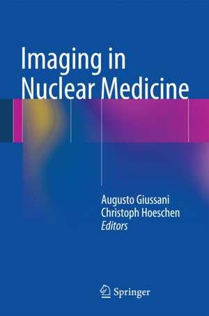 Imaging in Nuclear Medicine de Augusto Giussani