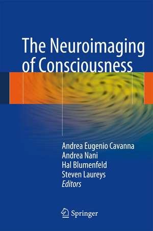 Neuroimaging of Consciousness de Andrea Eugenio Cavanna