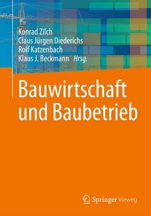 Bauwirtschaft und Baubetrieb de Konrad Zilch