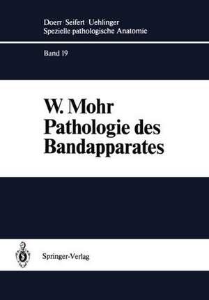 Pathologie des Bandapparates: Sehnen · Sehnenscheiden · Faszien · Schleimbeutel de W. Mohr