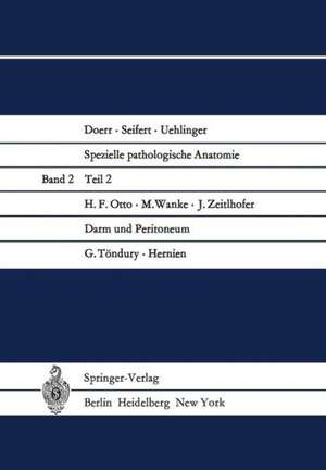 Darm und Peritoneum. Hernien de H. F. Otto