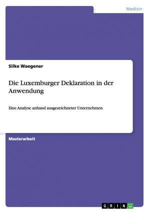 Die Luxemburger Deklaration in Der Anwendung
