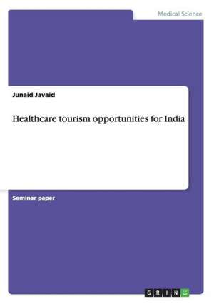 Healthcare Tourism Opportunities for India
