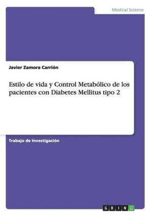 Estilo de Vida y Control Metabolico de Los Pacientes Con Diabetes Mellitus Tipo 2