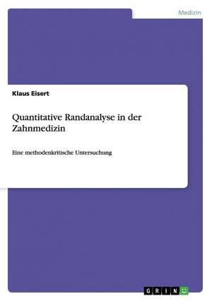 Quantitative Randanalyse in Der Zahnmedizin