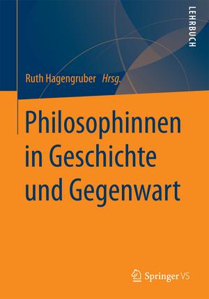 Philosophinnen in Geschichte und Gegenwart.