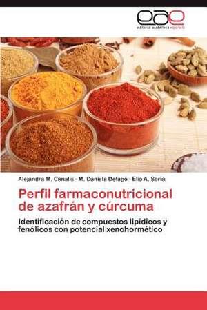 Perfil Farmaconutricional de Azafran y Curcuma