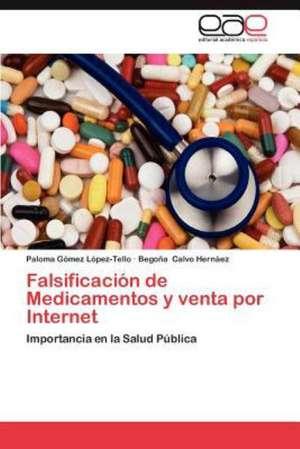 Falsificacion de Medicamentos y Venta Por Internet