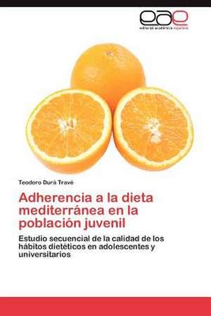 Adherencia a la Dieta Mediterranea En La Poblacion Juvenil