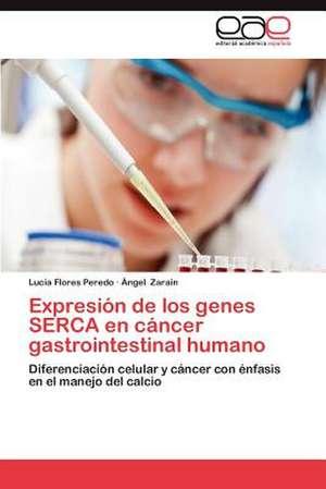 Expresion de Los Genes Serca En Cancer Gastrointestinal Humano
