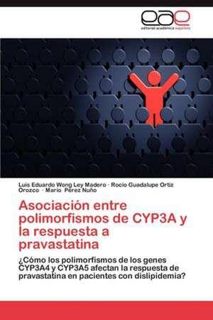 Asociacion Entre Polimorfismos de Cyp3a y La Respuesta a Pravastatina