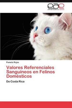Valores Referenciales Sanguineos En Felinos Domesticos