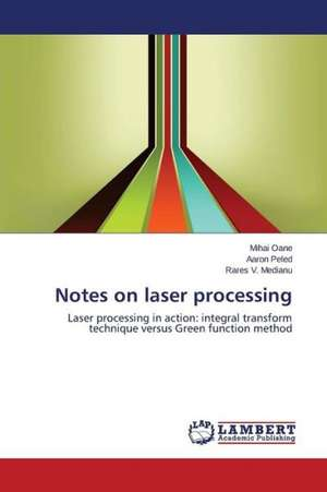 Notes on Laser Processing