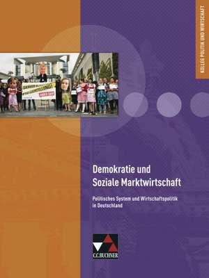 Demokratie und Soziale Marktwirtschaft
