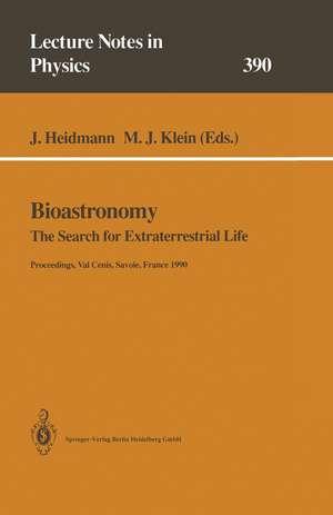 Bioastronomy: The Search for Extraterrestrial Life — The Exploration Broadens de Jean Heidmann