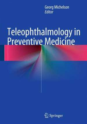 Teleophthalmology in Preventive Medicine