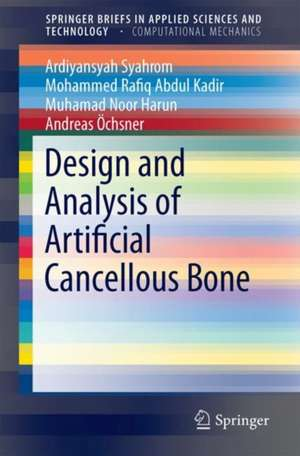 Design and Analysis of Artificial Cancellous Bone