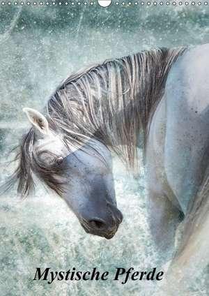 Mystische Pferde (Wandkalender 2018 DIN A3 hoch)