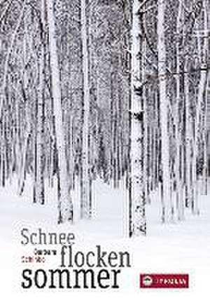 Schneeflockensommer de Barbara Schinko