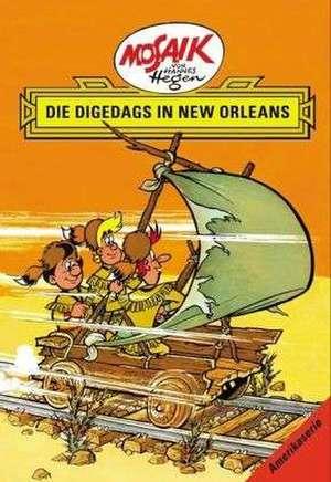 Die Digedags, Amerikaserie 07. Die Digedags in New Orleans de Lothar Dräger