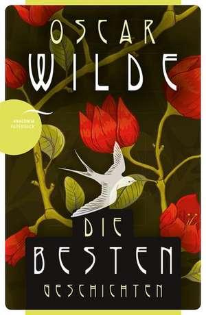 Oscar Wilde - Die besten Geschichten