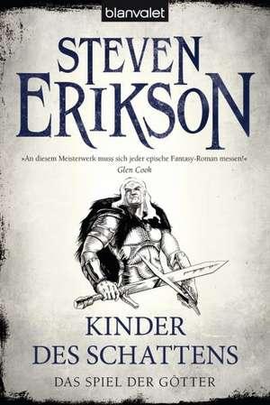 Das Spiel der Götter (8) - Kinder des Schattens de Steven Erikson