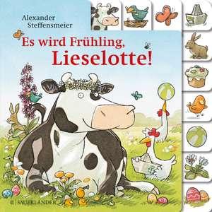 Es wird Frühling, Lieselotte de Alexander Steffensmeier