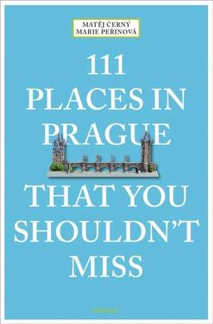 111 Places in Prague That You Shouldn't Miss de Matej Cerny