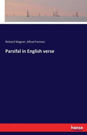 Parsifal in English verse de Richard Wagner