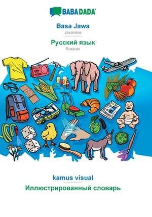 BABADADA, Basa Jawa - Russian (in cyrillic script), kamus visual - visual dictionary (in cyrillic script) de  Babadada Gmbh