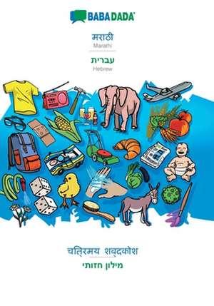 BABADADA, Marathi (in devanagari script) - Hebrew (in hebrew script), visual dictionary (in devanagari script) - visual dictionary (in hebrew script) de  Babadada Gmbh